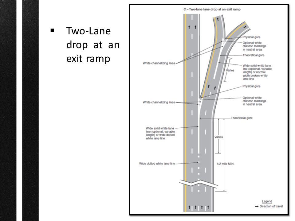  Two-Lane drop at an exit ramp