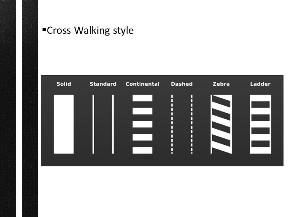  Cross Walking style