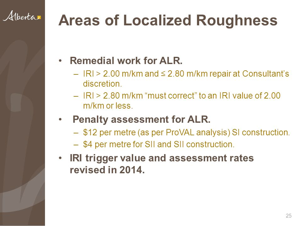 Areas of Localized Roughness Remedial work for ALR.