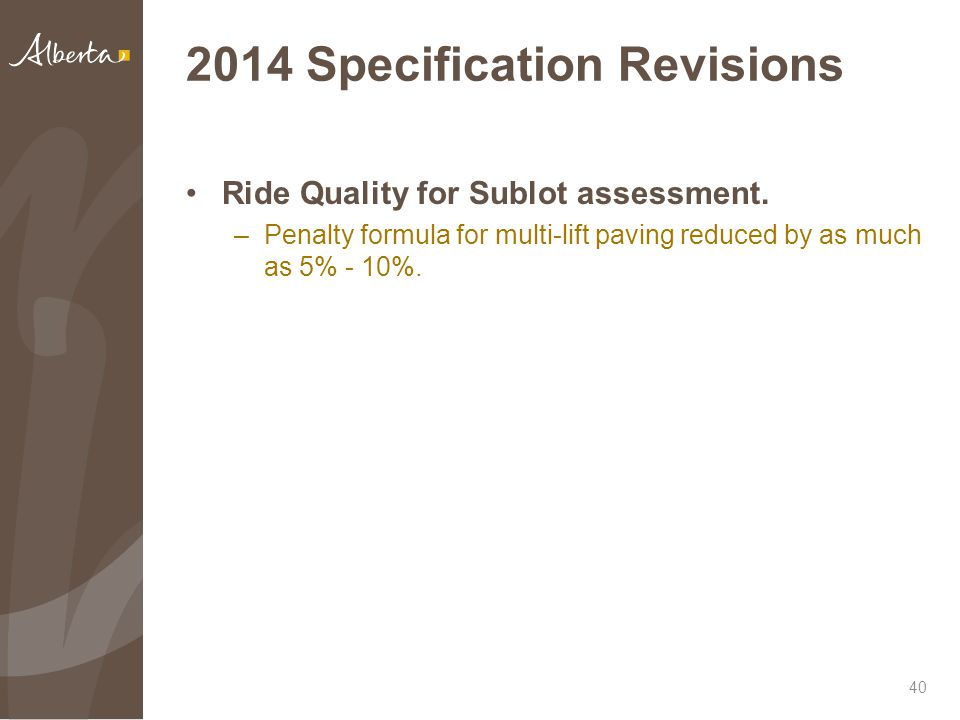 2014 Specification Revisions Ride Quality for Sublot assessment.