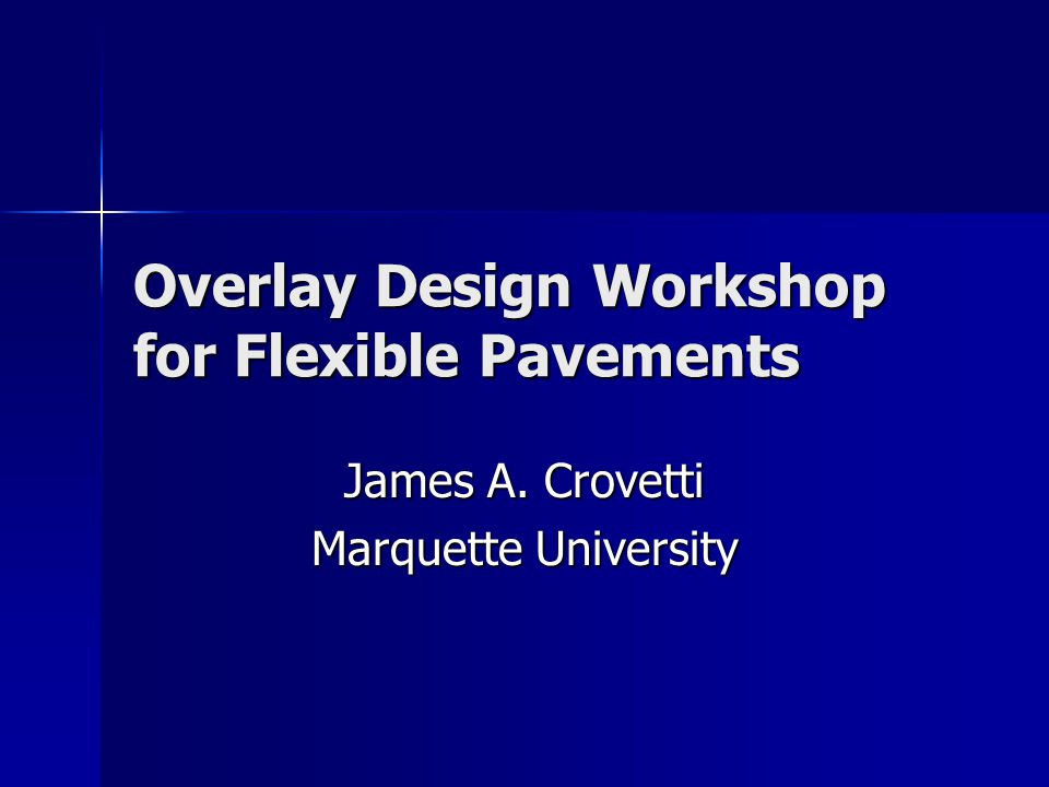 Overlay Design Example 4-Lane State Trunk Highway 4-Lane State Trunk Highway 20 year overlay design 20 year overlay design CYADT=12,000; DYADT=17,000 CYADT=12,000; DYADT=17,000 7% Heavy Trucks 7% Heavy Trucks Existing pavement contains 10% alligator cracking and slight rutting Existing pavement contains 10% alligator cracking and slight rutting Thickness information from coring not available (8 HMA from plans) Thickness information from coring not available (8 HMA from plans) FWD test data provided from September testing FWD test data provided from September testing