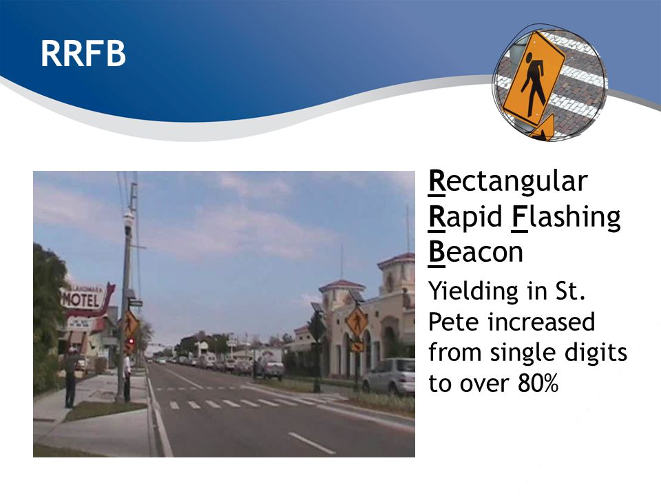 RRFB Rectangular Rapid Flashing Beacon Yielding in St. Pete increased from single digits to over 80%