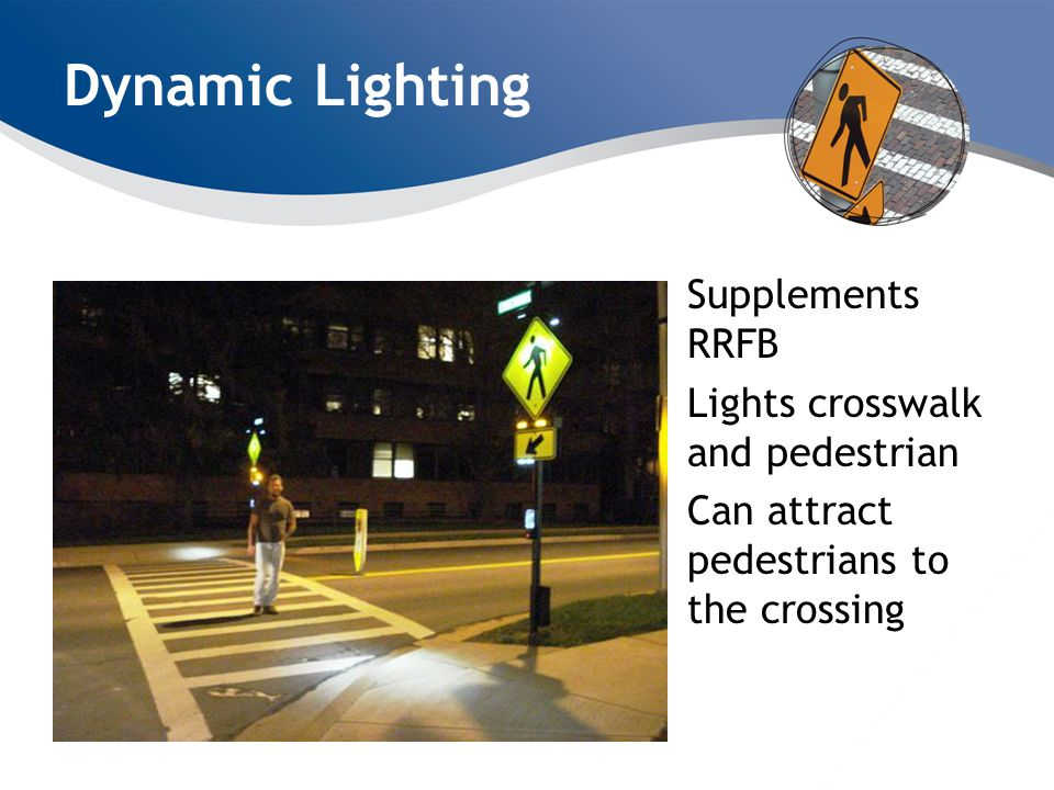 Dynamic Lighting Supplements RRFB Lights crosswalk and pedestrian Can attract pedestrians to the crossing