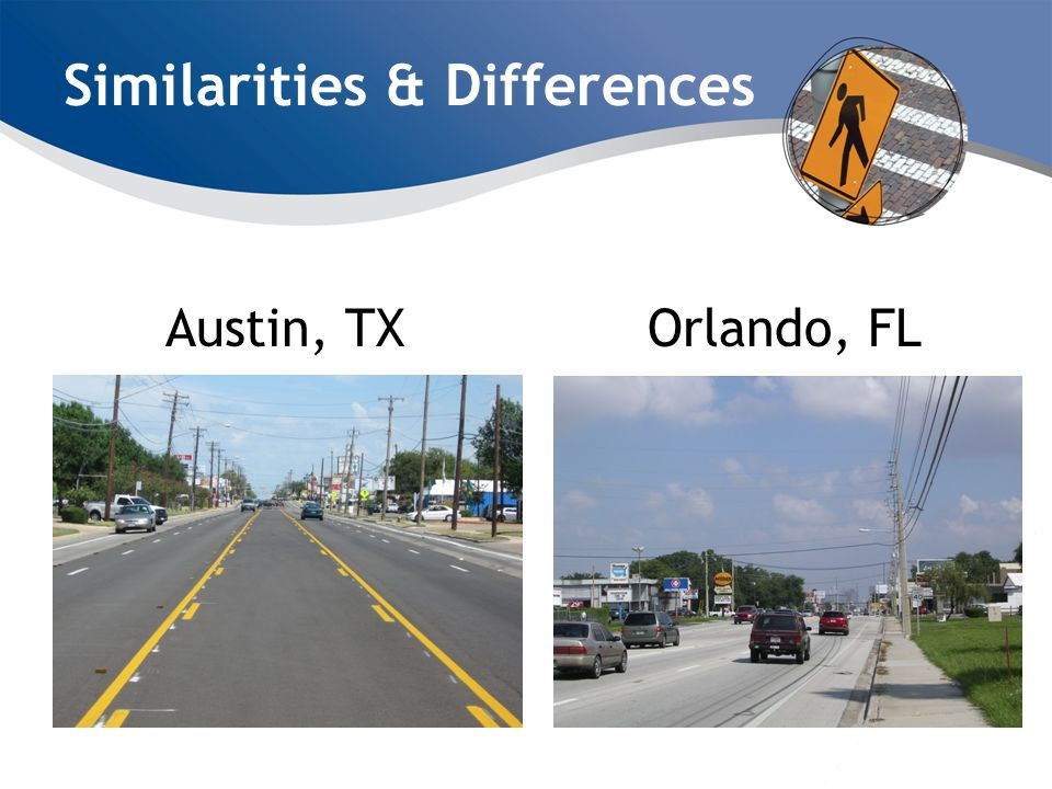 Similarities & Differences Austin, TXOrlando, FL