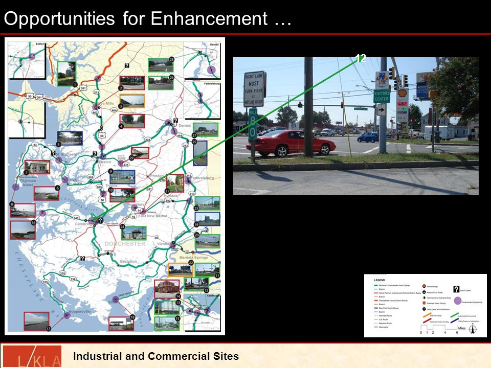 Opportunities for Enhancement … Industrial and Commercial Sites 12