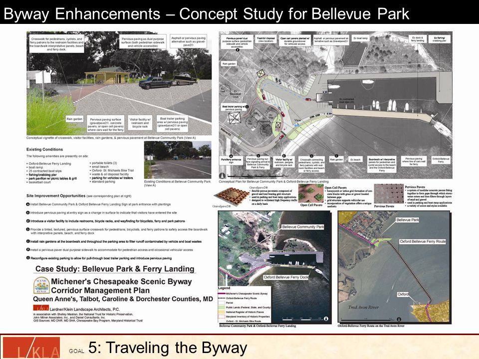 Byway Enhancements – Concept Study for Bellevue Park GOAL 5: Traveling the Byway
