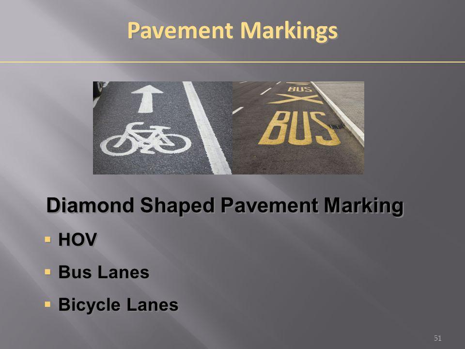 Pavement Markings Diamond Shaped Pavement Marking  HOV  Bus Lanes  Bicycle Lanes Diamond Shaped Pavement Marking  HOV  Bus Lanes  Bicycle Lanes