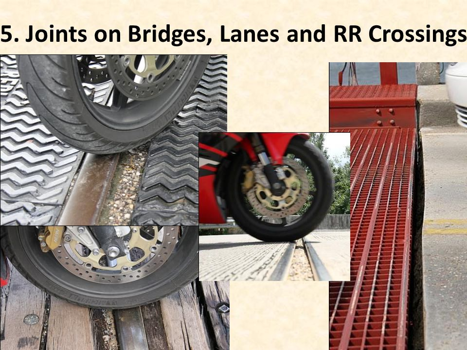 5. Joints on Bridges, Lanes and RR Crossings