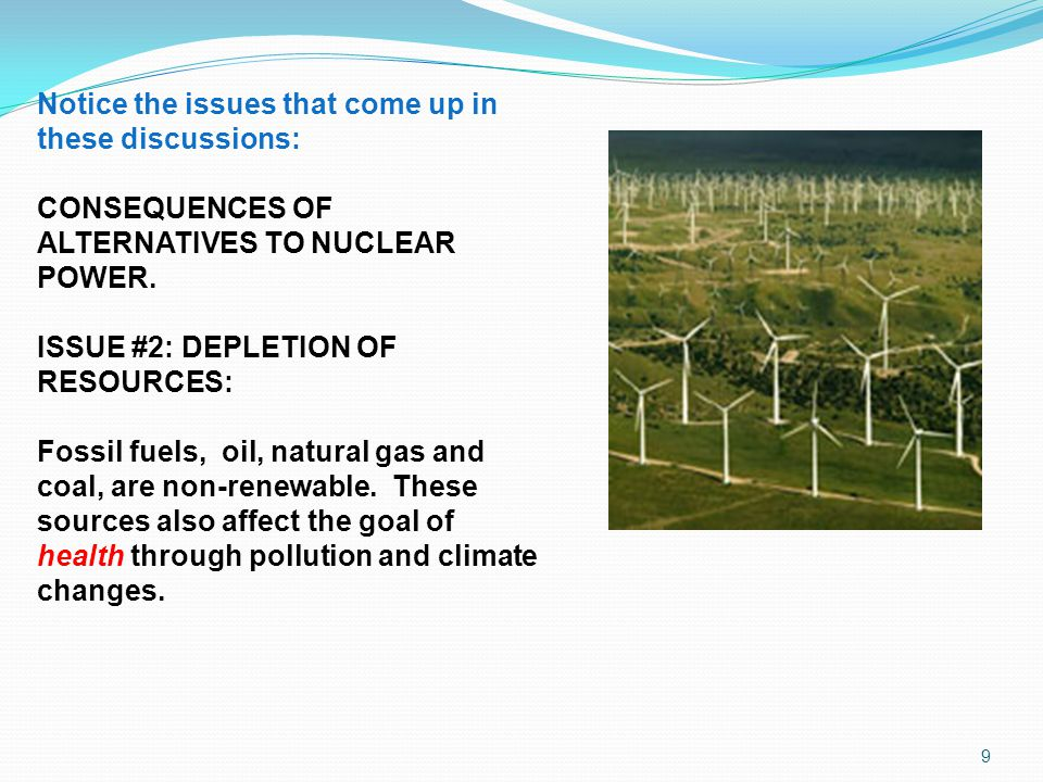 CONSEQUENCES OF ALTERNATIVES TO NUCLEAR POWER.