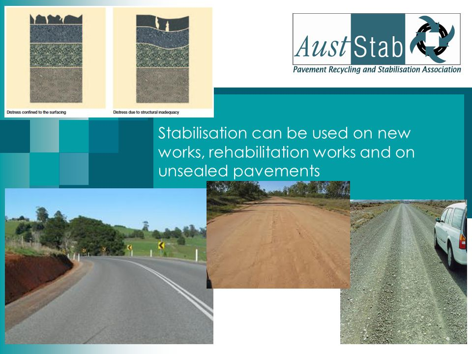 Stabilisation can be used on new works, rehabilitation works and on unsealed pavements
