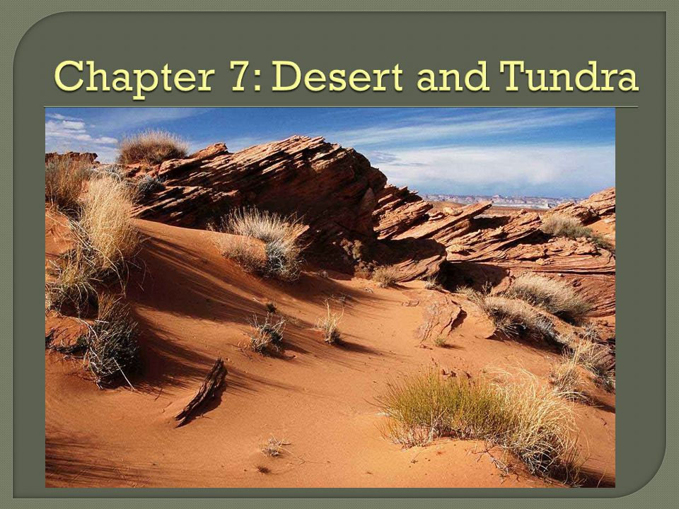 1.How do semiarid regions differ from deserts. 2.