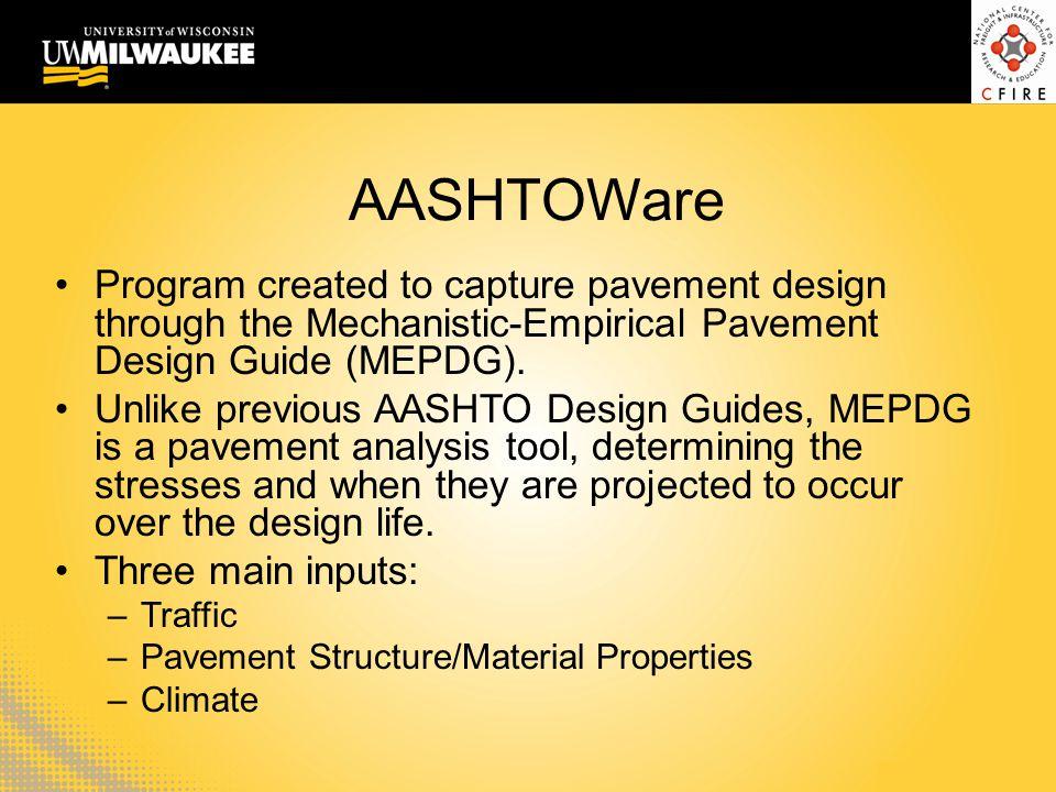 AASHTOWare Program created to capture pavement design through the Mechanistic-Empirical Pavement Design Guide (MEPDG). Unlike previous AASHTO Design G