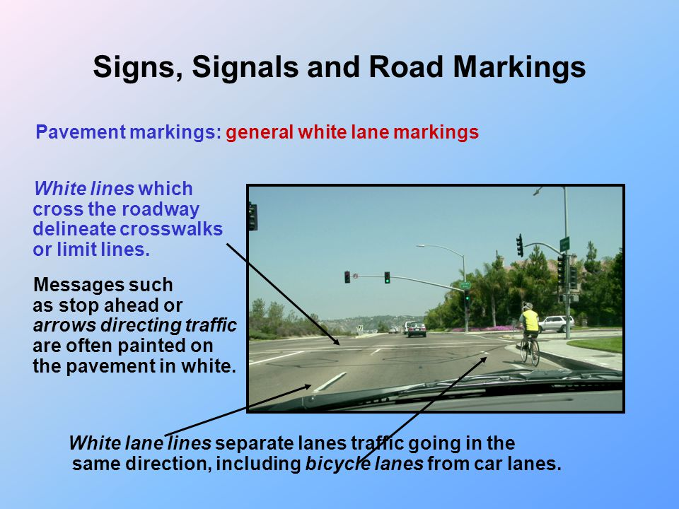 Signs, Signals and Road Markings Pavement markings: yellow line markings; school crossing Broad lines crossing the road are sometimes used to indicate