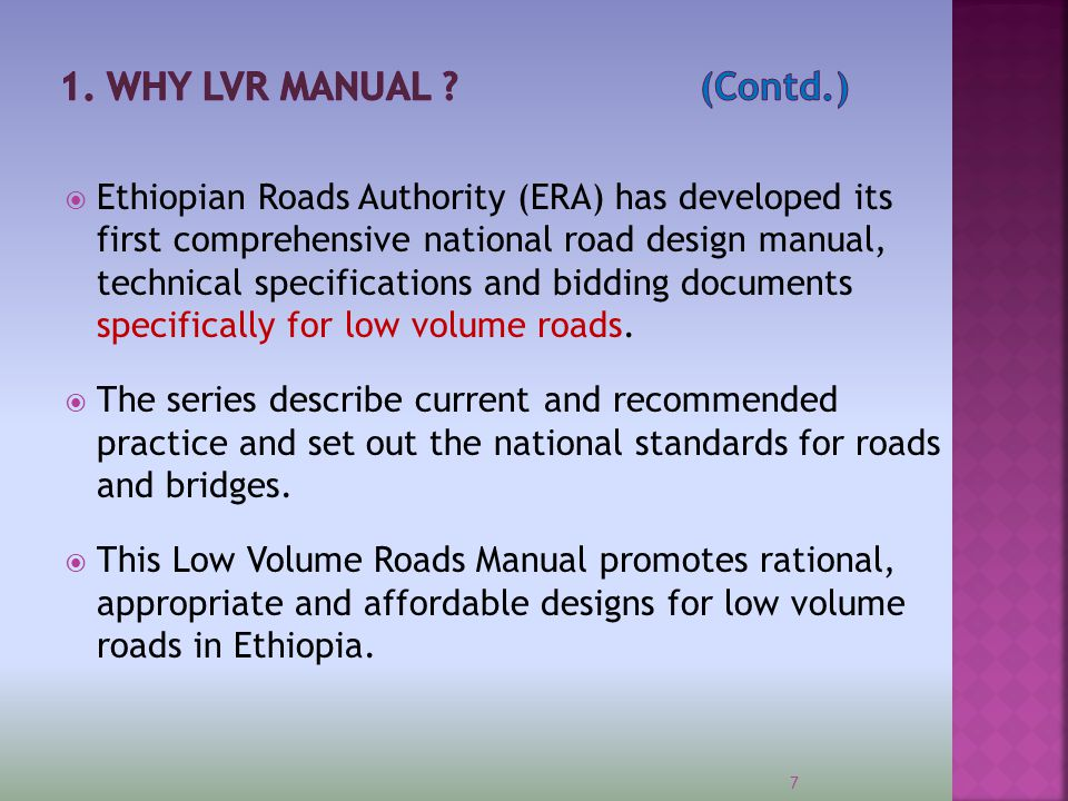  Ethiopian Roads Authority (ERA) has developed its first comprehensive national road design manual, technical specifications and bidding documents sp