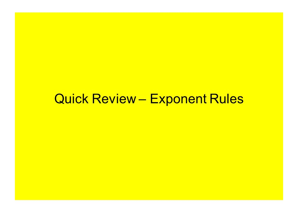 Quick Review – Exponent Rules