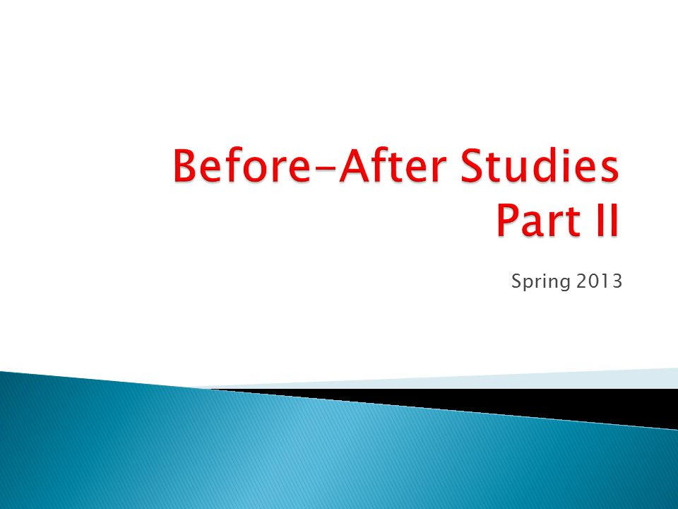 Before-After Studies Recap: we need to define the notation that will be used for performing the two tasks at hand.