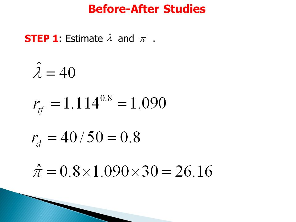 Before-After Studies STEP 1: Estimate and.
