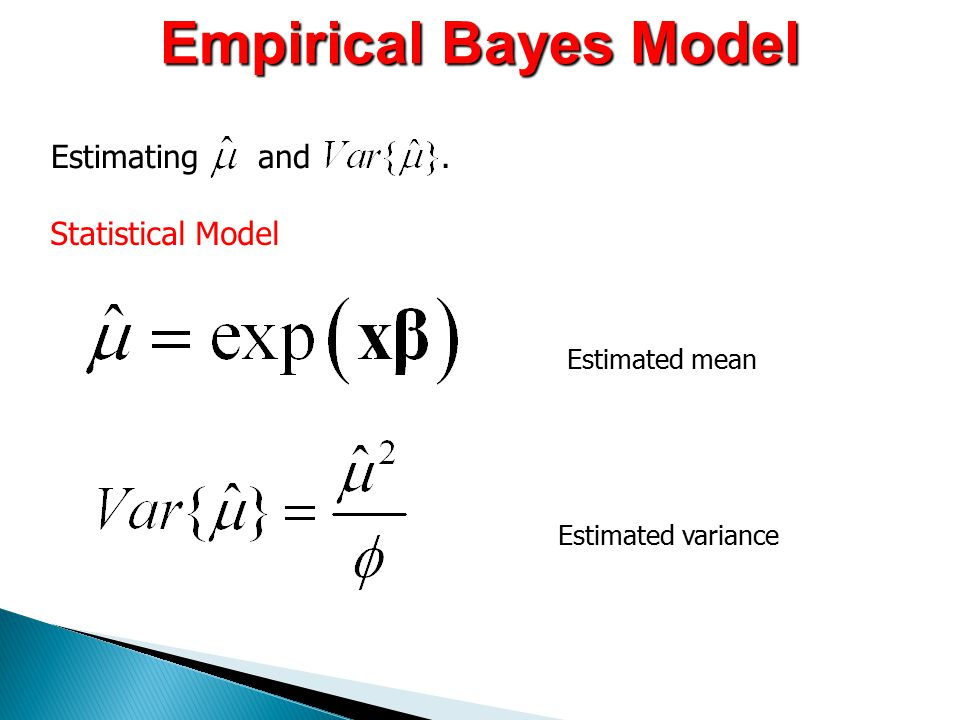 Empirical Bayes Model Estimating and. Statistical Model Estimated mean Estimated variance