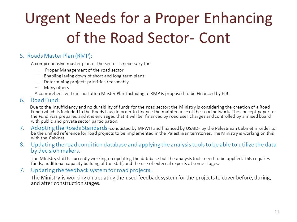 Urgent Needs for a Proper Enhancing of the Road Sector- Cont 5.