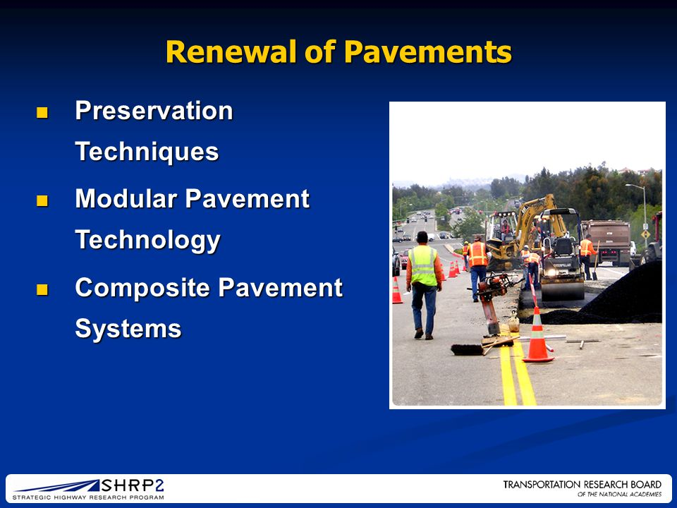Renewal of Pavements Preservation Techniques Preservation Techniques Modular Pavement Technology Modular Pavement Technology Composite Pavement System