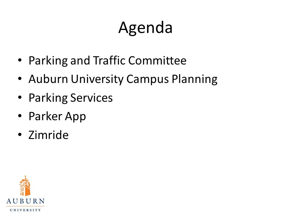Agenda Parking and Traffic Committee Auburn University Campus Planning Parking Services Parker App Zimride