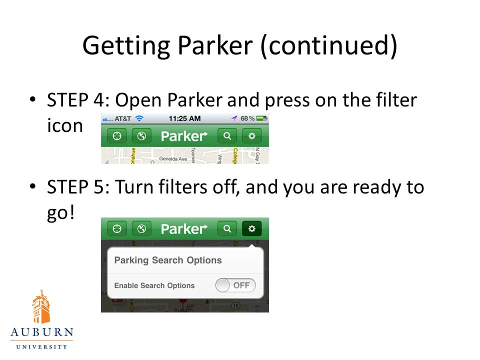 Getting Parker (continued) STEP 4: Open Parker and press on the filter icon STEP 5: Turn filters off, and you are ready to go!