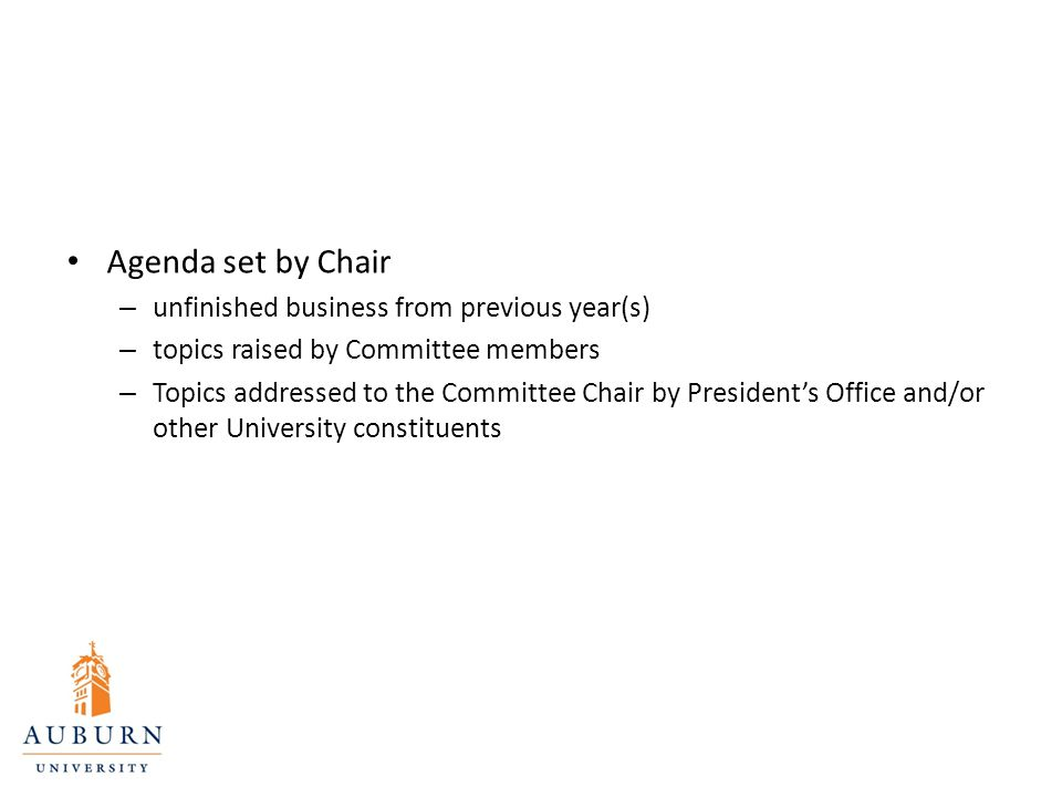 Agenda set by Chair – unfinished business from previous year(s) – topics raised by Committee members – Topics addressed to the Committee Chair by Pres