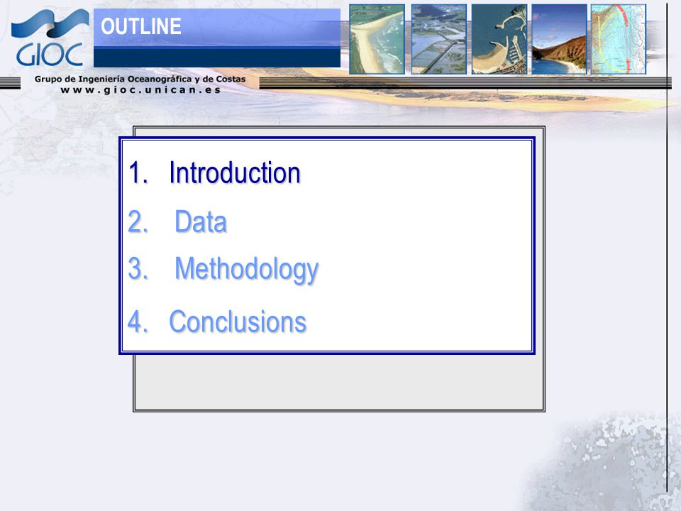 1. Introduction 2.Data 3.Methodology 4. Conclusions OUTLINE