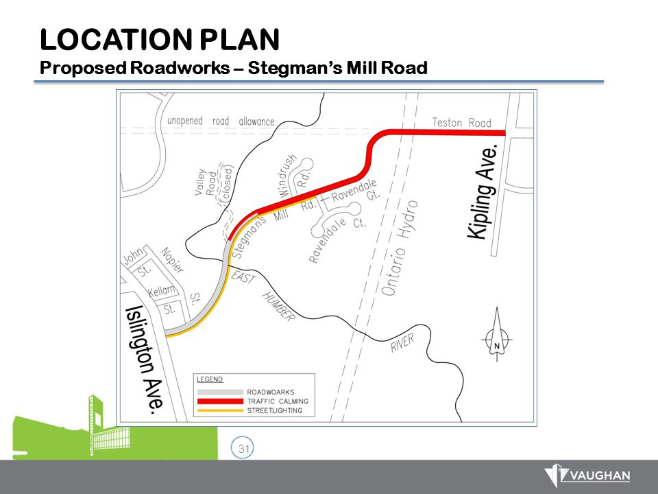 31 LOCATION PLAN Proposed Roadworks – Stegman's Mill Road