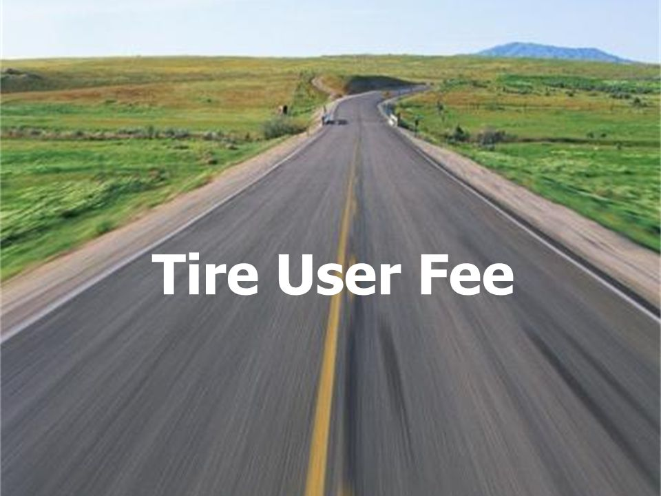 Tire User Fee
