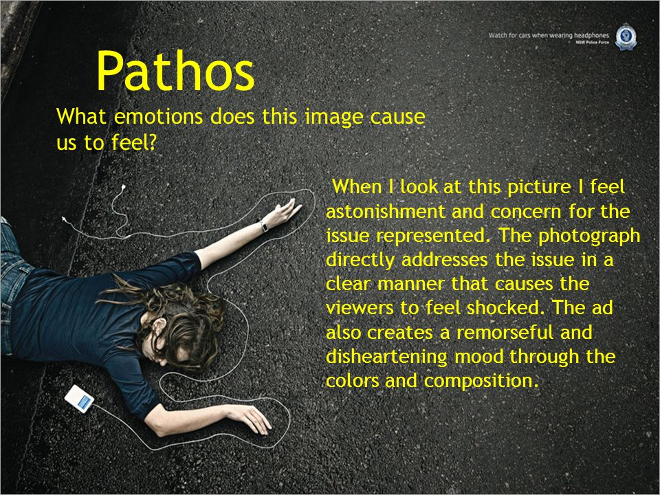 Pathos What emotions does this image cause us to feel? When I look at this picture I feel astonishment and concern for the issue represented. The phot