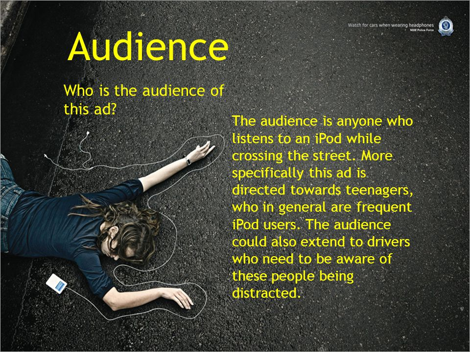 Audience Who is the audience of this ad.