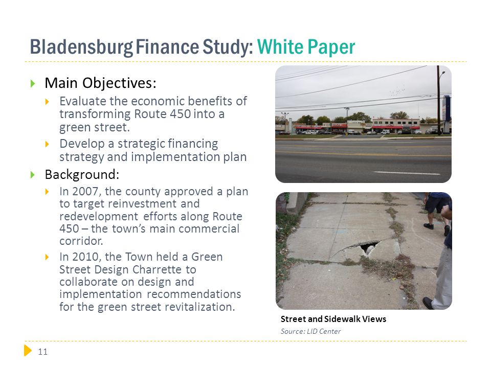 Bladensburg Finance Study: White Paper  Main Objectives:  Evaluate the economic benefits of transforming Route 450 into a green street.