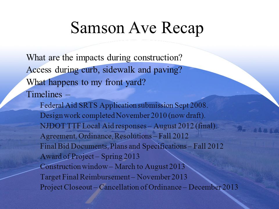Samson Ave Recap What are the impacts during construction.