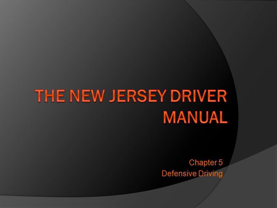 Chapter 5 Defensive Driving