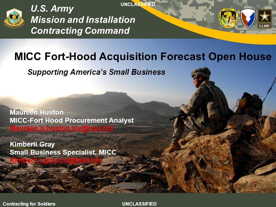 Agile – Proficient – Trusted UNCLASSIFIED Contracting for Soldiers UNCLASSIFIED UNCLASSIFIED 12 U.S.