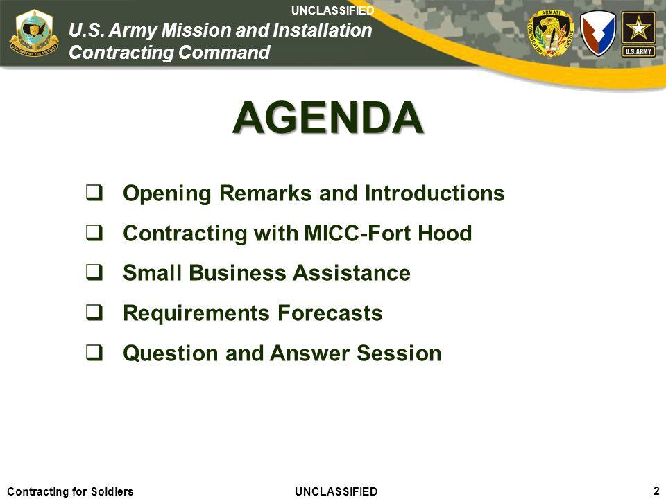 Agile – Proficient – Trusted UNCLASSIFIED Contracting for Soldiers UNCLASSIFIED UNCLASSIFIED 23 U.S.