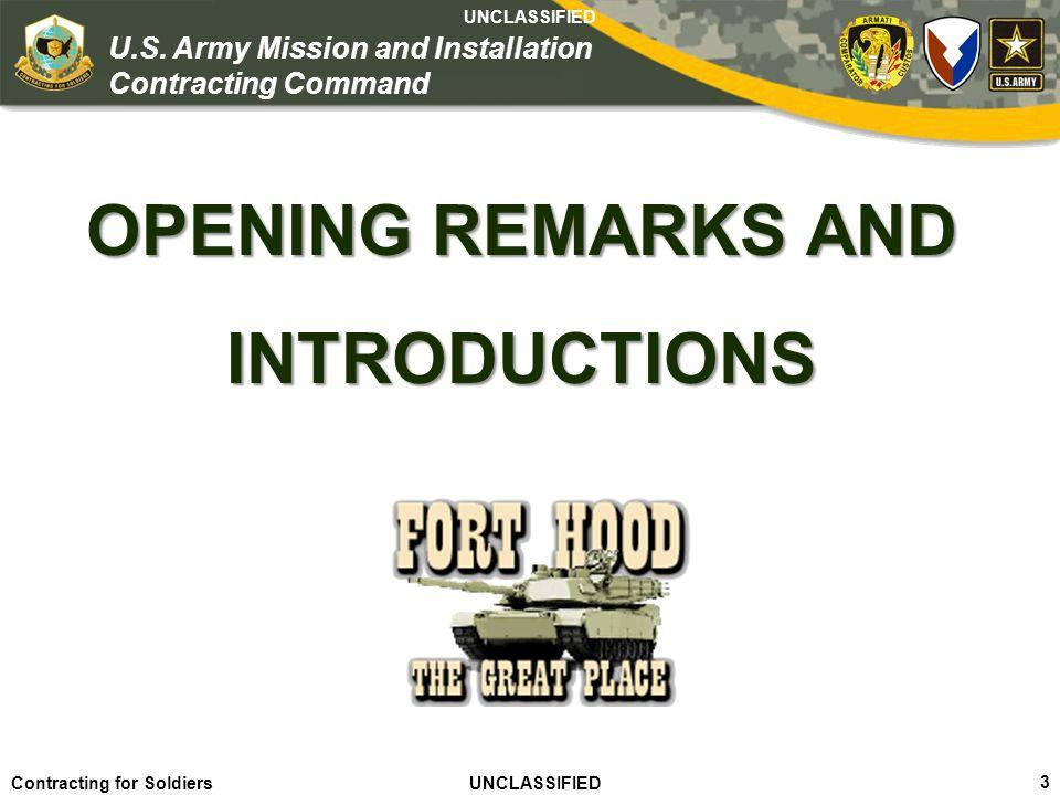 Agile – Proficient – Trusted UNCLASSIFIED Contracting for Soldiers UNCLASSIFIED UNCLASSIFIED 14 U.S.