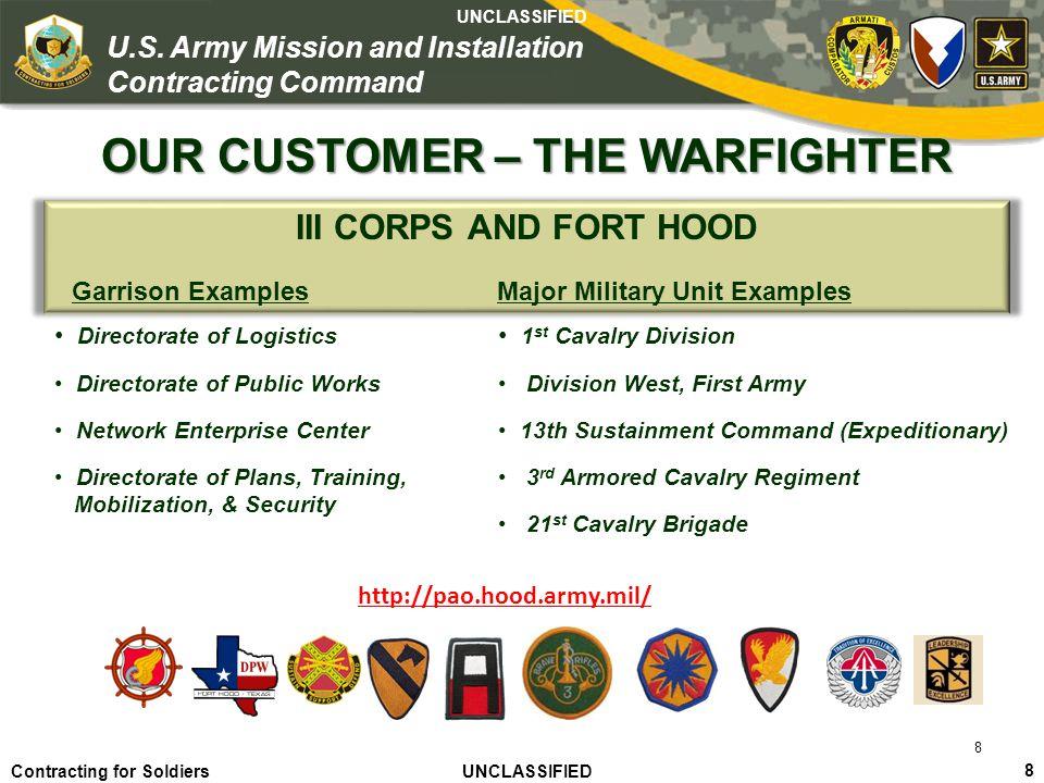 Agile – Proficient – Trusted UNCLASSIFIED Contracting for Soldiers UNCLASSIFIED UNCLASSIFIED 9 U.S.