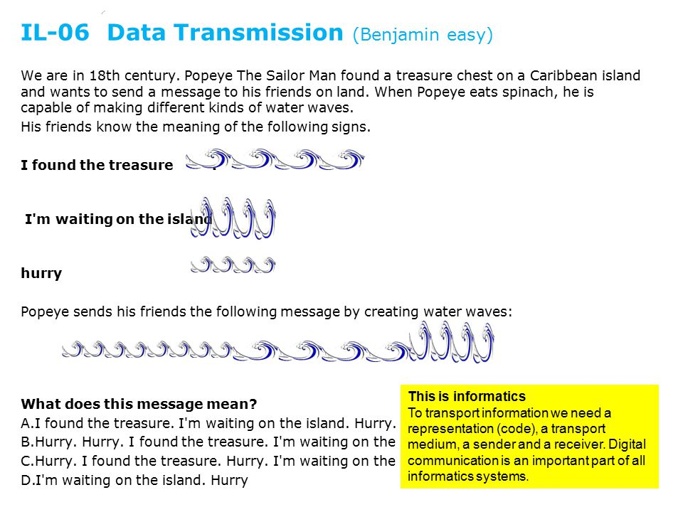 IL-06 Data Transmission (Benjamin easy) We are in 18th century.