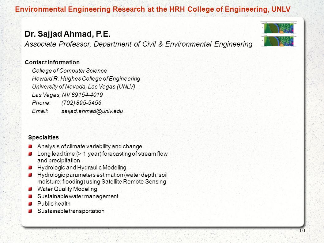 Dr. Sajjad Ahmad, P.E. Associate Professor, Department of Civil & Environmental Engineering Contact Information College of Computer Science Howard R.