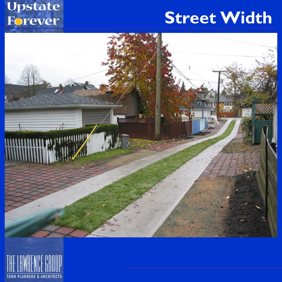 Local Streets: 20-24 feet Cul-de-Sac streets: 22-28 ft –Could be as narrow as 18 ft Manufactured home park streets: 20-28 ft –Should be same as local streets Alleys: 12-30 feet (Greenville County standard is good: 12-18 ft)