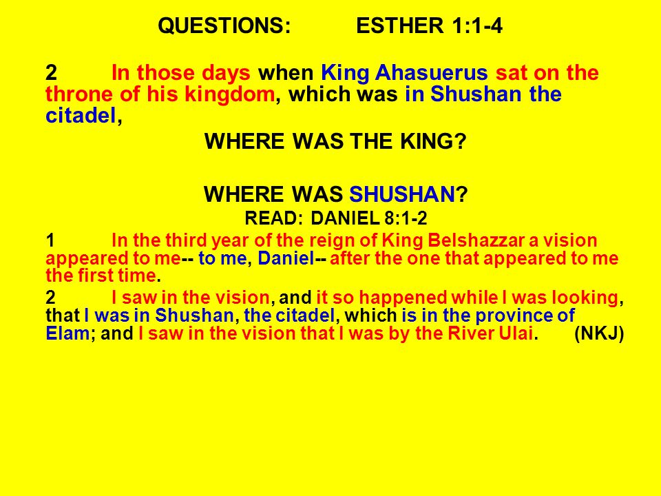 QUESTIONS:ESTHER 1:1-4 3That in the third year of his reign he made a feast for all his officials and servants-- the powers of Persia and Media, the nobles, and the princes of the provinces being before him-- WHEN DID THE KING MAKE THIS FEAST (483 BC).