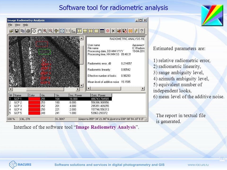 "Software tool for radiometric analysis Interface of the software tool ""Image Radiometry Analysis"". Estimated parameters are: 1) relative radiometric e"