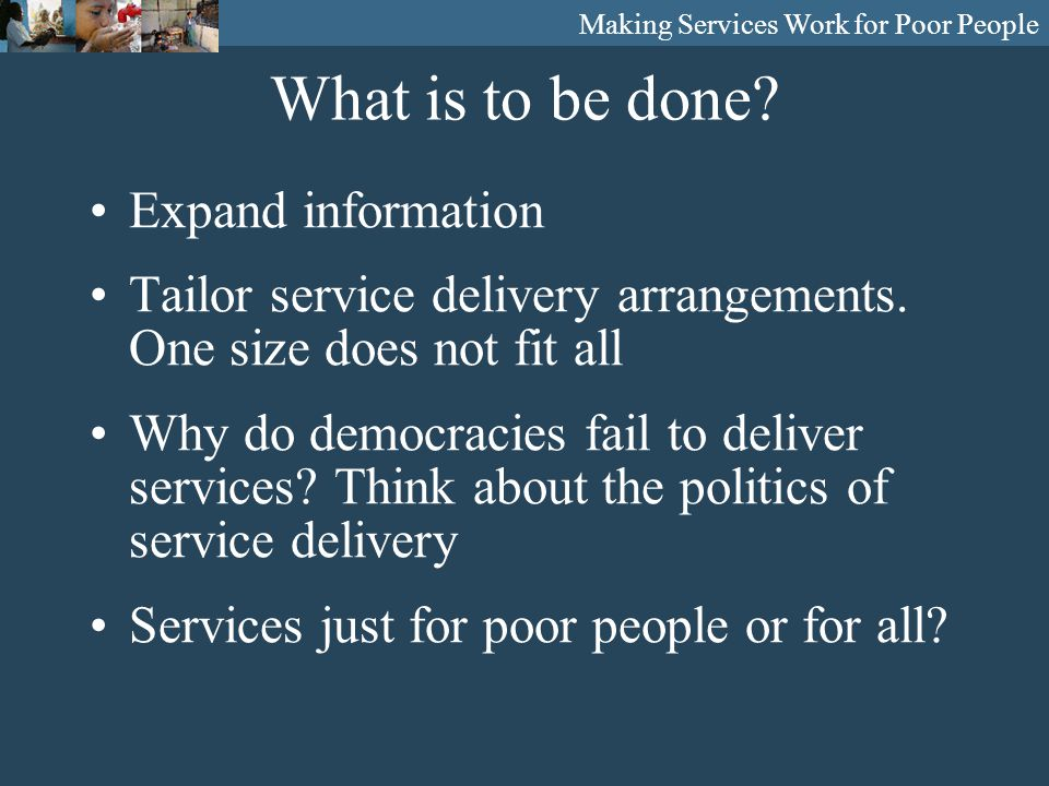 What is to be done. Expand information Tailor service delivery arrangements.