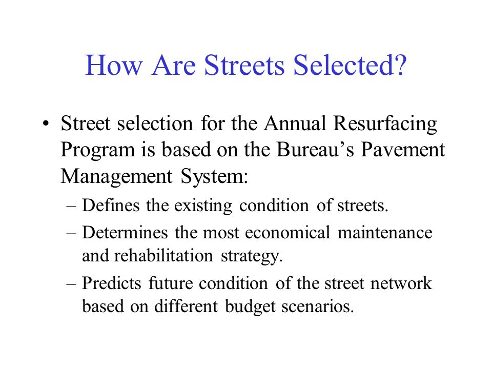 How Are Streets Selected.