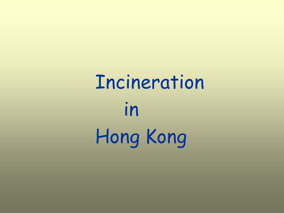 Incineration in Hong Kong