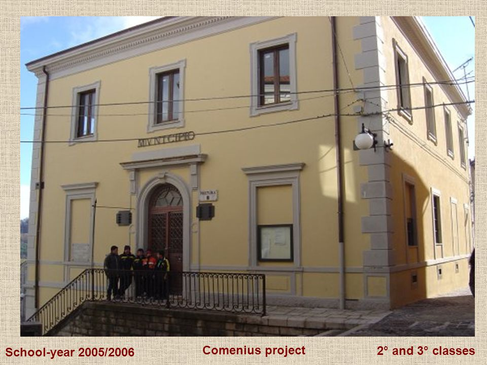 2° and 3° classes Comenius project School-year 2005/2006