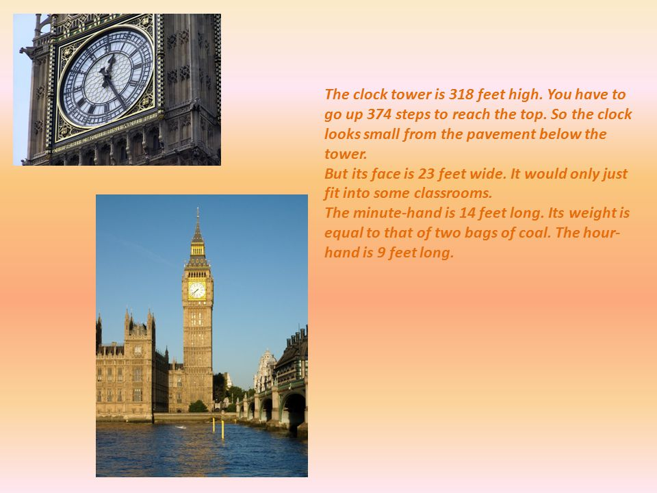 The clock bell is called Big Ben after Sir Benjamin Hall.