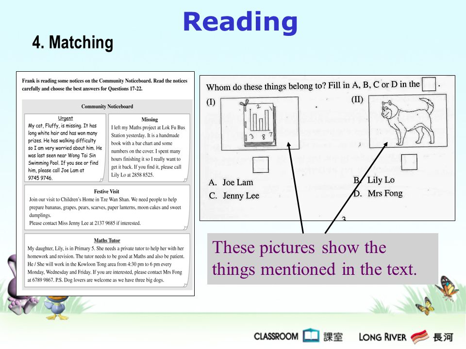 Reading Read the text carefully. Match the things with the correct names. 4. Matching